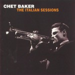 Chet Baker, The Italian Sessions mp3