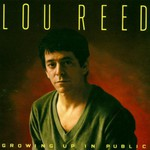 Lou Reed, Growing Up in Public mp3
