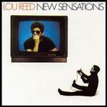 Lou Reed, New Sensations mp3