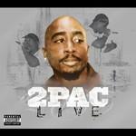 2Pac, 2Pac Live