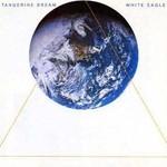 Tangerine Dream, White Eagle
