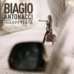 Biagio Antonacci, Inaspettata