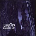 Linkin Park, Breaking the Habit