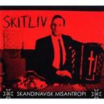 Skitliv, Skandinavisk Misantropi