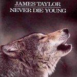 James Taylor, Never Die Young mp3