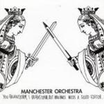 Manchester Orchestra, You Brainstorm, I Brainstorm. But Brilliance Needs a Good Editor mp3
