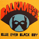 Balkan Beat Box, Blue Eyed Black Boy