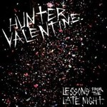 Hunter Valentine, Lessons From the Late Night mp3