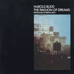 Harold Budd, The Pavilion of Dreams mp3