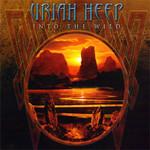 Uriah Heep, Into the Wild mp3
