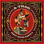 A-Trak, Dirty South Dance 2 mp3