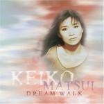 Keiko Matsui, Dream Walk