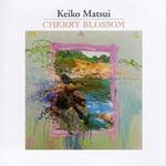 Keiko Matsui, Cherry Blossom