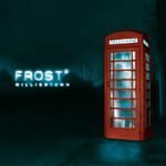 Frost*, Milliontown