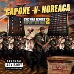 Capone-N-Noreaga, The War Report 2: Report the War