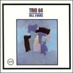 Bill Evans, Trio 64