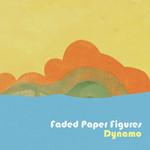 Faded Paper Figures, Dynamo
