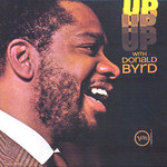 Donald Byrd, Up With Donald Byrd
