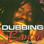 Buju Banton, Dubbing With the Banton mp3