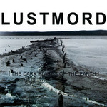 Lustmord, [ THE DARK PLACES OF THE EARTH ] mp3