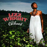 Lizz Wright, The Orchard