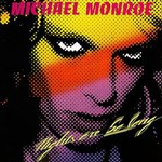 Michael Monroe, Nights Are So Long