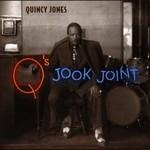 Quincy Jones, Q's Jook Joint