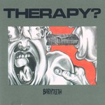 Therapy?, Babyteeth