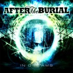 After the Burial, In Dreams