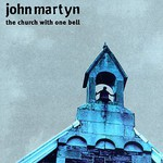 John Martyn, The Church With One Bell mp3