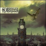 3 Doors Down, Time Of My Life