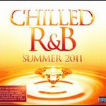 Various Artists, Chilled R&B Summer 2011 mp3
