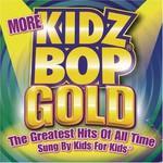 Kidz Bop, More Kidz Bop Gold