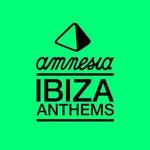 Various Artists, Amnesia Ibiza Anthems mp3
