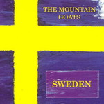 The Mountain Goats, Sweden