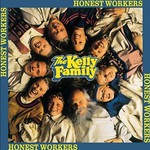 The Kelly Family, Honest Workers