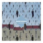 Racoon, Liverpool Rain