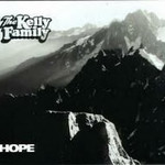 The Kelly Family, Hope