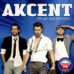 Akcent, True Believers mp3
