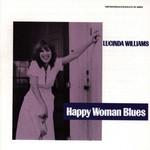 Lucinda Williams, Happy Woman Blues