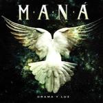 Mana, Drama Y Luz