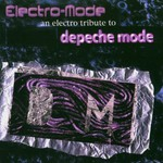 Various Artists, Electro-Mode: An Electro Tribute to Depeche Mode