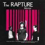 The Rapture, Mirror