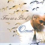 Omar, Free as a Bird