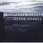 Eilen Jewell, Boundary County