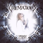 Crematory, Pray