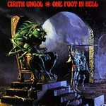 Cirith Ungol, One Foot in Hell