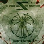 Shade Empire, Sinthetic