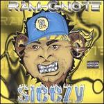 Ram-C-Note, Sleezy