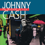 Johnny Cash, The Mystery of Life mp3